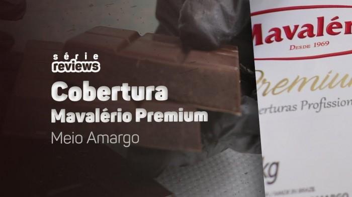 Eu testei a Cobertura Mavalério Premium Meio Amargo