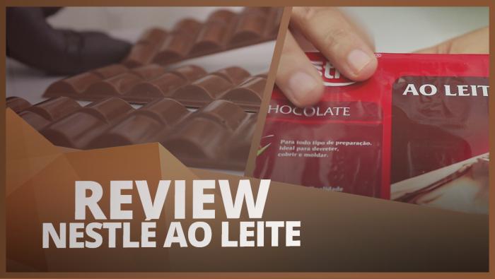 TESTANDO O CHOCOLATE NESTLÉ AO LEITE, O SABOR DA INFÂNCIA - REVIEW #005