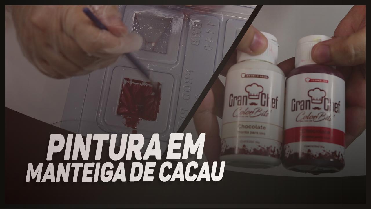 PINTURA COM MANTEIGA DE CACAU - TEMPERANDO E APLICANDO